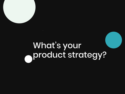 Improve Your Product Strategy - Free Assessment innovation startups agency product strategy strategy consulting