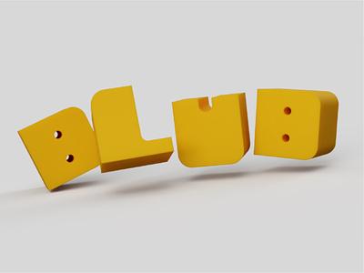 Blub Typeface design 3d art graphic design cheese typeface design type 3d