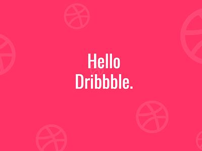 Hello Dribbble hello