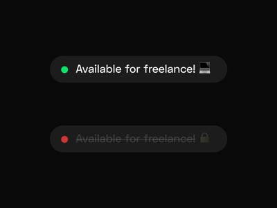 Interchangeable Freelance Component for personal website emojis emoji unavailable available component informative notification freelance designer freelancer freelance button design button minimal uxui ux ui design