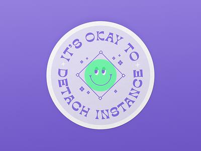 Figma Sticker: It's okay to detach instance design system product design ux design ui design sticker design figma