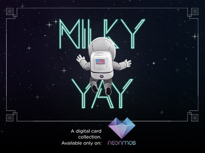 Milky Yay - A Neonmob Series