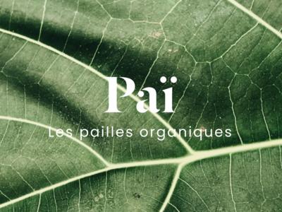 Paï - Les pailles organique