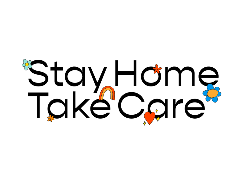 Stay Home Take Care logo spring corona covid19 love doodle illustrations flowers take care stay home gni branding leahschmidt leah schmidt leahschm art drawing design illustration