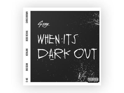 When It's Dark Out blackandwhite dark album cover album art art illustration vector figma dribbbleweeklywarmup g-eazy album design