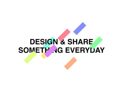 Design & Share Something Everyday