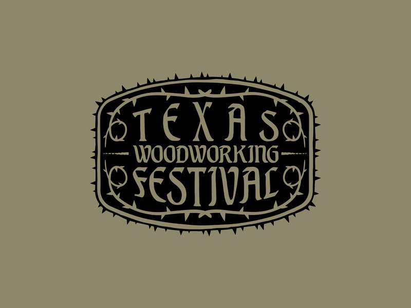 Texas Woodworking Festival - Crest Design badge logo badge design texas wood woodworking brand branding patch badge