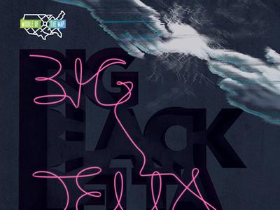 Middle of the Map Fest: Big Black Delta