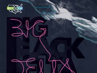 Middle of the Map Fest: Big Black Delta