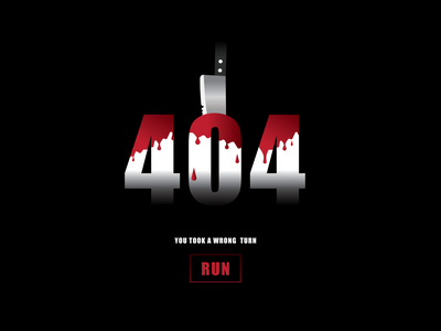Horror Themed 404 Page typography illustration bloody monster jason gothic black red run scary blade stab knife drip blood halloween horror error error page 404 page