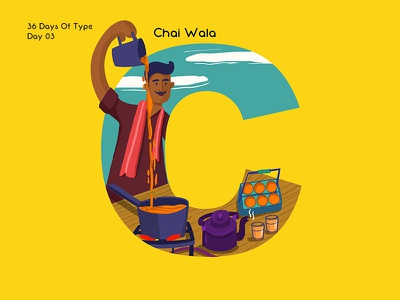 36 Days Of Type - C street vendor tea seller tea seller lettering typography type illustration pratikartz