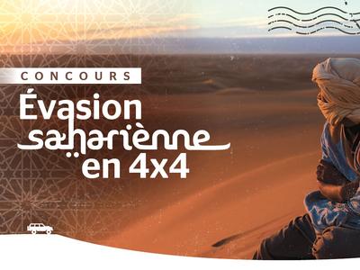 Concours Maroc - Évasion sahariènne