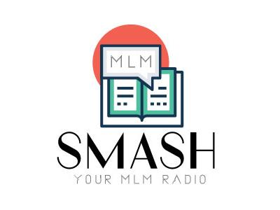 smash your MLM radio