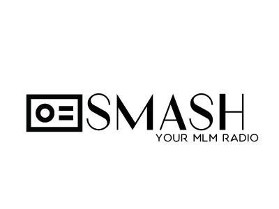 smash your MLM radio 2