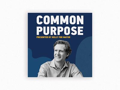 Kelly for Mayor Common Purpose Podcast Art branding podcast chattanooga chatt