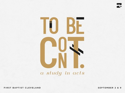 To Be Continued - A Study In Acts Sermon Series