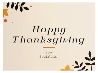Happy Thanksgiving from SocialLion