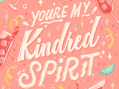 You're My Kindred Spirit Lettering pink food pub spirit procreate food illustration drinks liquor food and beverage retro hand lettering lettering cocktails cocktail