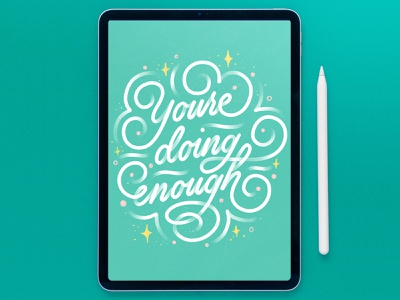You're Doing Enough ipadproart letters monoline script ipad procreate typography hand lettering lettering