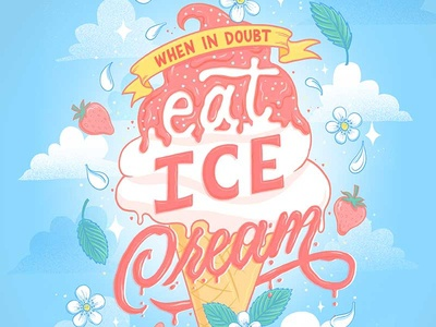 When in doubt, eat ice cream hand lettering ice cream cone ice cream quote ice cream food type food illustration illustration procreate food lettering food typography hand lettering lettering