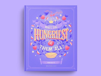 Hungrily Ever After: Snow White Book Cover Art evil queen snow white book cover art books book cover cook book cookbook food illustration food type letters food lettering procreate illustration food typography hand lettering lettering