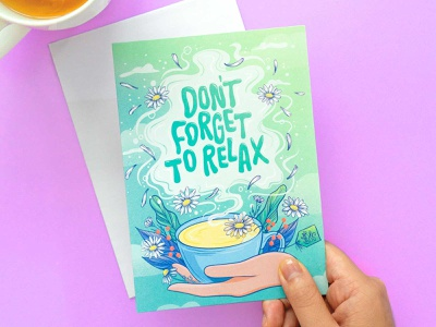 Don't Forget to Relax Greeting Card card design get well card greeting card design greeting cards greeting card self care food illustration illustration typography hand lettering lettering