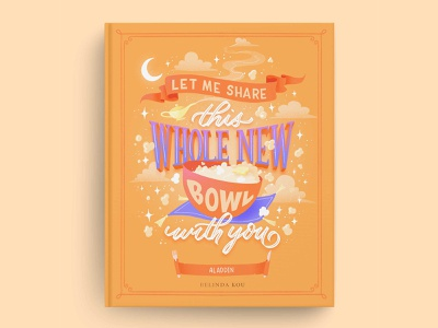 Hungrily Ever After: Aladdin Book Cover Art yellow books a whole new world aladdin book covers book cover design book cover art book cover letters food type food illustration food lettering procreate food illustration typography hand lettering lettering