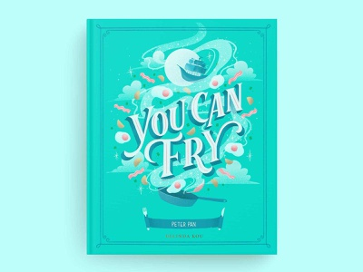 Hungrily Ever After: Peter Pan Book Cover Art brunch letters book cover design book teal book fairy tale kids book book cover you can fly books peter pan book cover art food type food illustration procreate typography hand lettering lettering