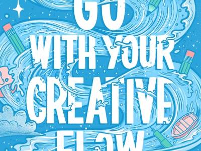 Go With Your Creative Flow encouragement creativity art blue waves water letters procreate illustration typography hand lettering lettering