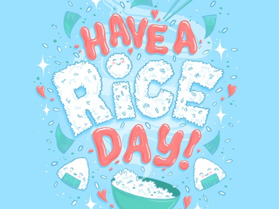 Have a rice day! adobe adobe fresco hand lettered quote food quote food pun rice letters food illustration typography hand lettering lettering