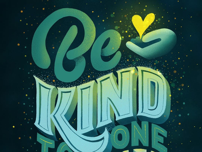 Be Kind to One Another light 3d letters typography lettering be kind