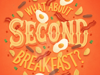 What About Second Breakfast?