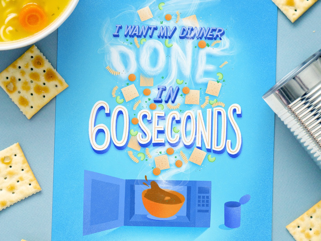 Done in 60 Seconds 3d typography microwave soup 3d type dimensional letters illustration procreate food lettering letters food type food typography hand lettering lettering