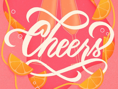 Cheers bubbles mimosas pink oranges food illustration hand lettering lettering script mimosa cheers