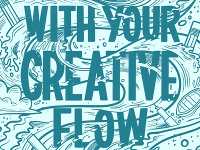 Go With Your Creative Flow Line Work