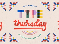Type Directors Club - Type Thursday _ July