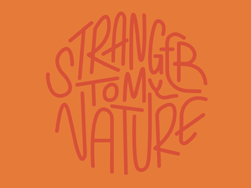 Just playing around with hand lettering typography branding vector logo dribbble character collage mountain badge squamish stranger to my nature nature vancouver illustration handlettering lettering