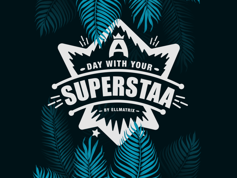 A DAY WITH YOUR SUPERSTAA typography businesscard design brandifentinty illustration logomaker logodesigns customlogo brand identity logosai logonew logoimport logoinspirations branding logodesign logo-showcase logoawesome logoexcellent logoexpose