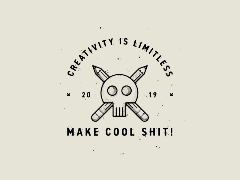Creativity Is Limitless make cool shit logo badge typography branding true grit texture supply design texture vector illustration