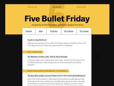 Tim Ferriss Email Redesign design white black yellow wip logo blog redesign typography email