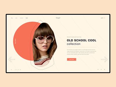 TINT Sunglasses ss2019 dynamic minimalism inspiration layout modern clean daily ui landing page web design dailyui typography grid web