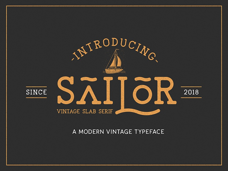 The Sailor Modern Vintage Typeface By NEWFLIX Dribbble Dribbble