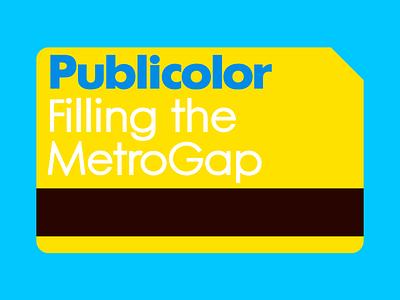 Publicolor Metrocard illustration color publicolor indiegogo subway nyc metrocard