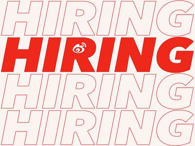 Weibo Is Hiring designer ux weibo china hiring hire