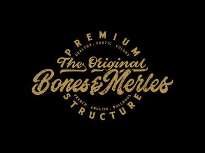 BONES & MERLES