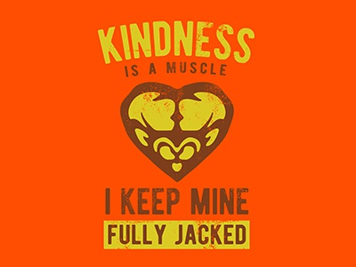 Kindness is a Muscle workout vector teeshirt jacked heart payback penguin kindness muscle