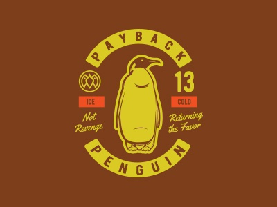 Returning the Favor teeshirt ice cold payback penguin penguin