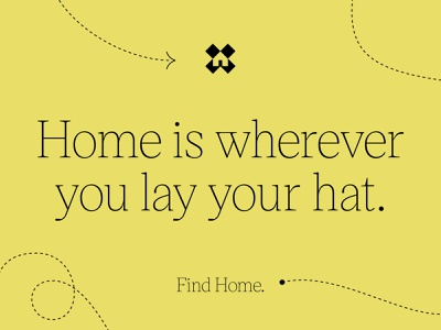 Find Home. find xmarksthespot house findhome branding brand messaging language identity messaging typography