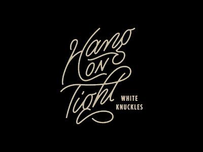 Hang on Tight dribbble logo design monoweight illustration custom type lettering typography
