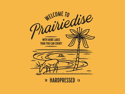 Welcome to Prairiedise shirtdesign saskatoon saskatchewan hardprsd hardpressed beastsofengland monoweight illustration illustration